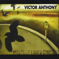 Victor Anthony - Mystery Loves Company